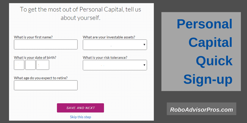 Sign Up for Personal Capital its quick and easy