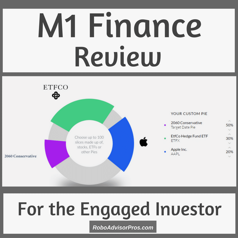 M1 Finance Robo-Advisor Review-DIY + Investing Automation