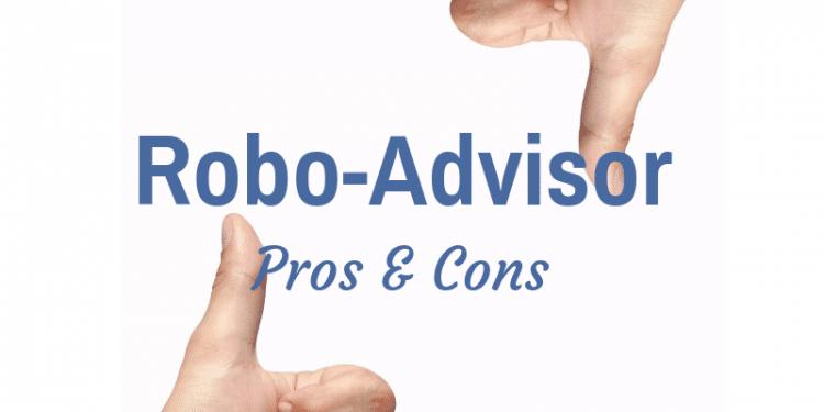 robo-advisor pros and cons