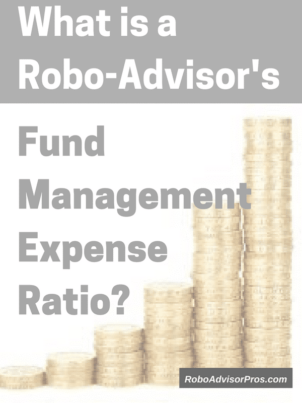 Robo-advisor exchange traded fund management expense ratio-what is it?