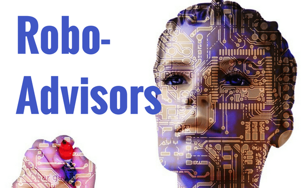 What does the future of robo-advisors hold? Are human financial advisors doomed?