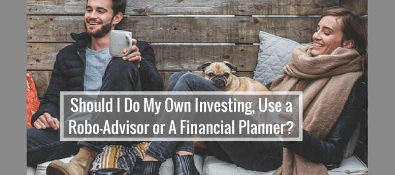 Robo-Adviser v Financial Advisor v DIY investing