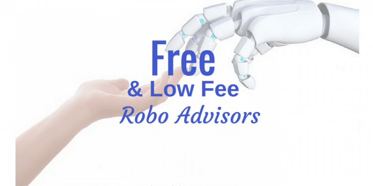Low fee and free robo advisors. 6 platforms to manage your money.