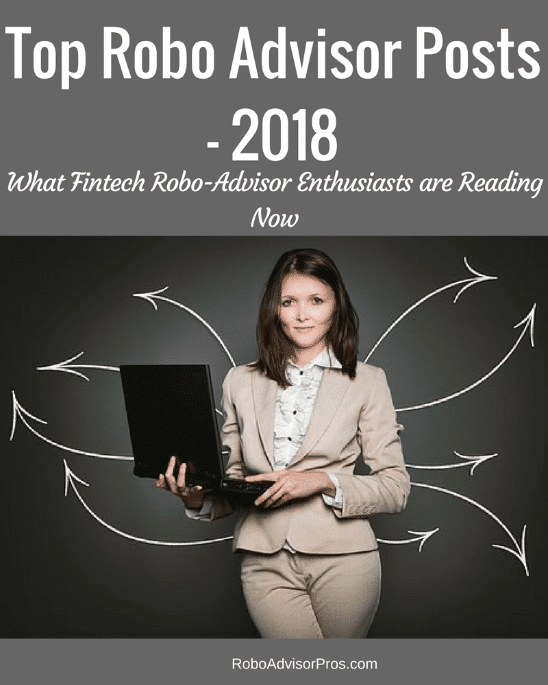top robo advisor posts - 2018
