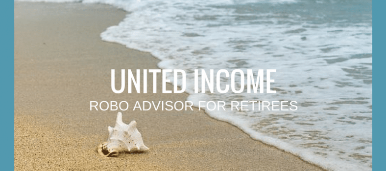 United Income Review - Robo-Advisor investment manager for retirees
