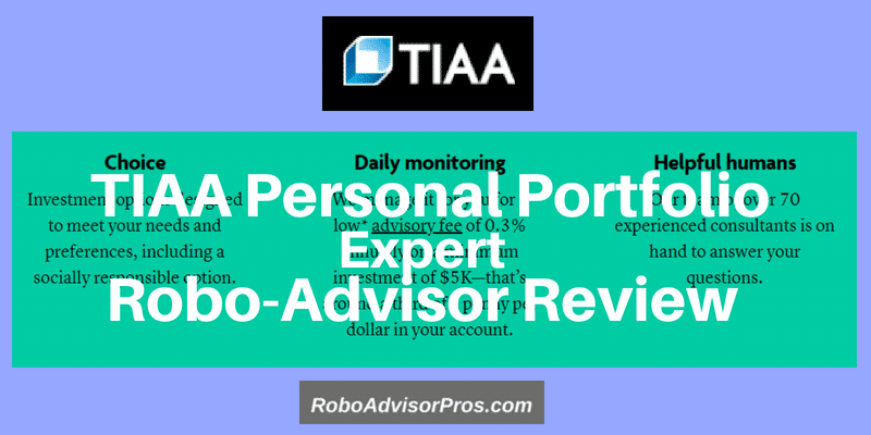 TIAA robo advisor personal portfolio review