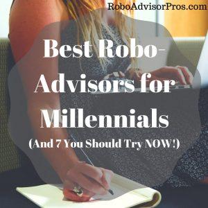 best robo advisors for millennial investors