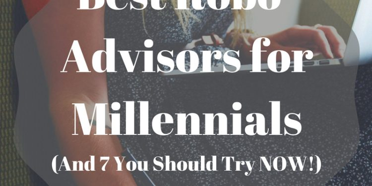 best robo advisors for millennial investors