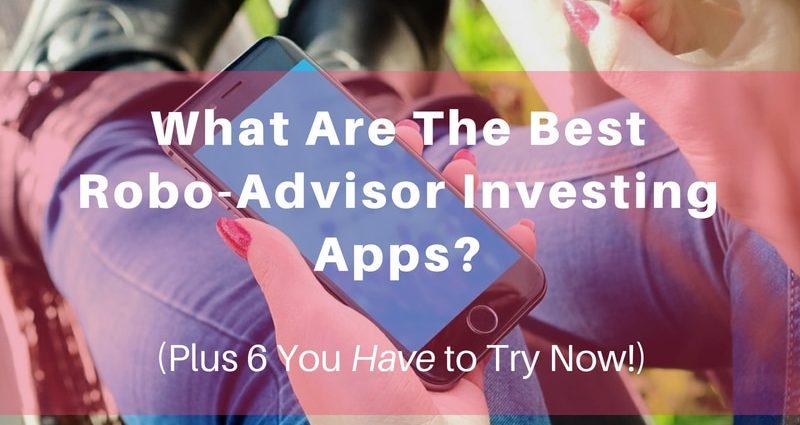 best-robo-advisor-investing-apps