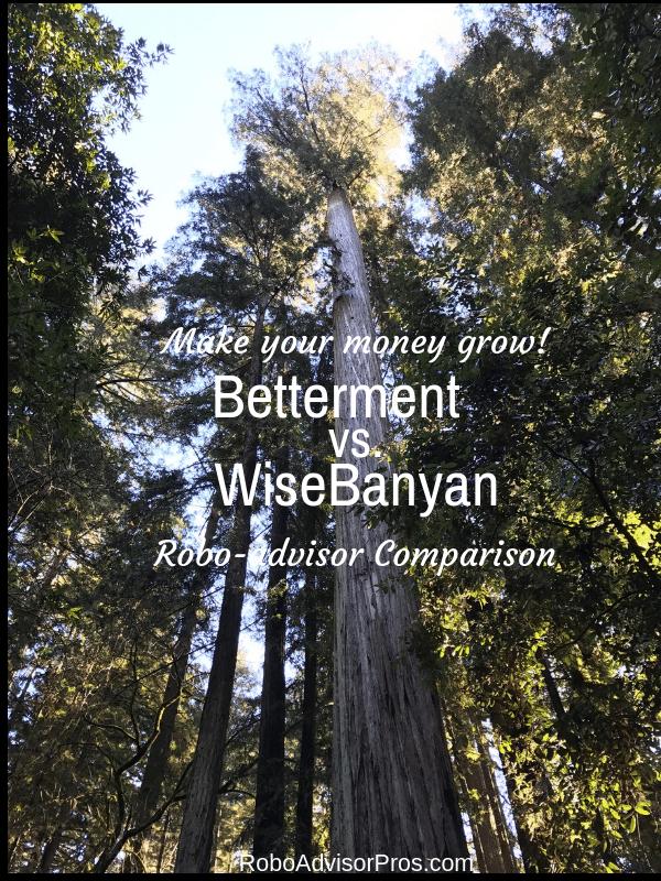 Betterment vs. WiseBanyan Robo-advisor comparison