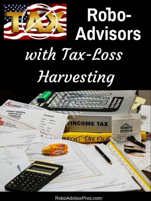 Robo-advisors with tax loss harvesting