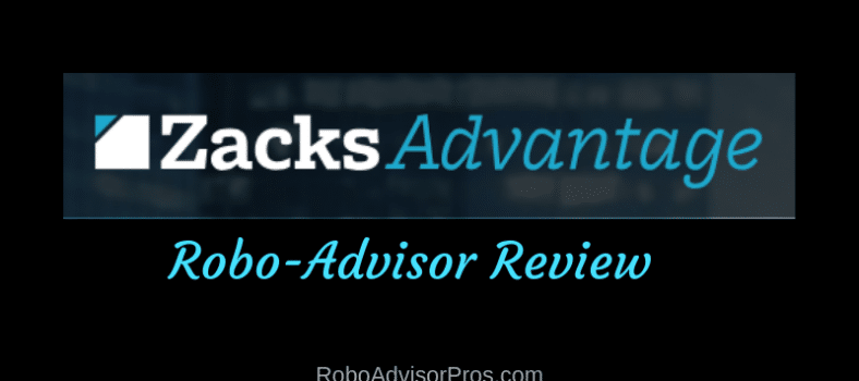 Zacks Advantage Robo-Advisor Review