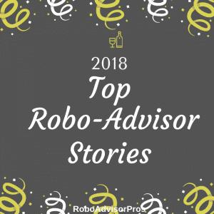 top robo-advisor posts 2018
