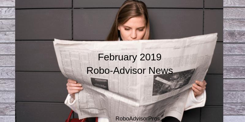 February robo-advisor news