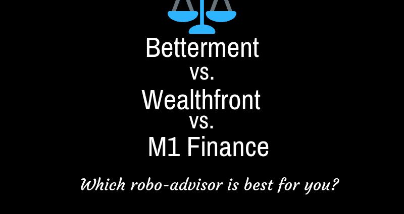 Betterment vs. Wealthfront vs. M1 Finance