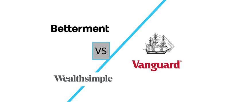 Betterment vs Vanguard vs Wealthsimple