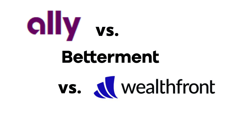 Ally Invest vs Betterment vs Wealthfront