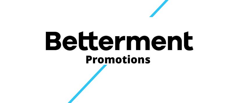 Betterment-promotions