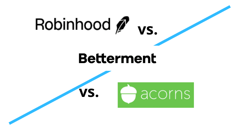 Robinhood vs Betterment vs Acorns logos