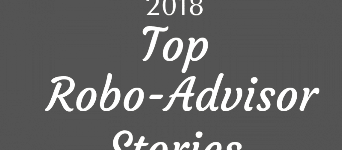 top robo-advisor posts 2018