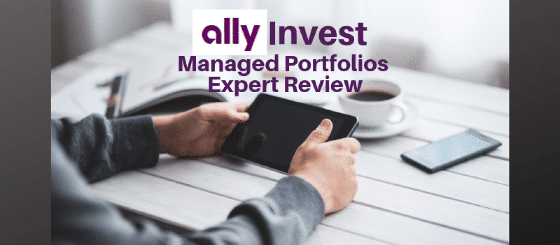 Ally Invest Managed Portfolios Review