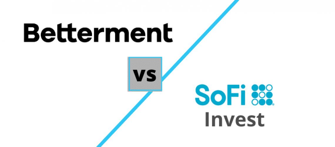 Betterment vs SoFi Invest