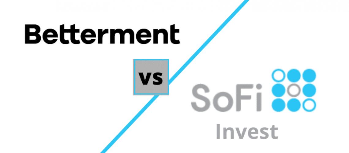 Betterment vs SoFi Invest Comparison