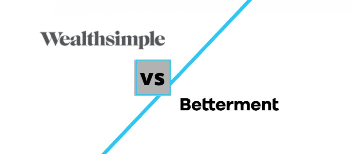 Betterment vs Wealthsimple