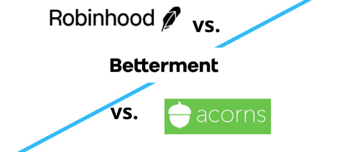 Robinhood vs Betterment vs Acorns logos