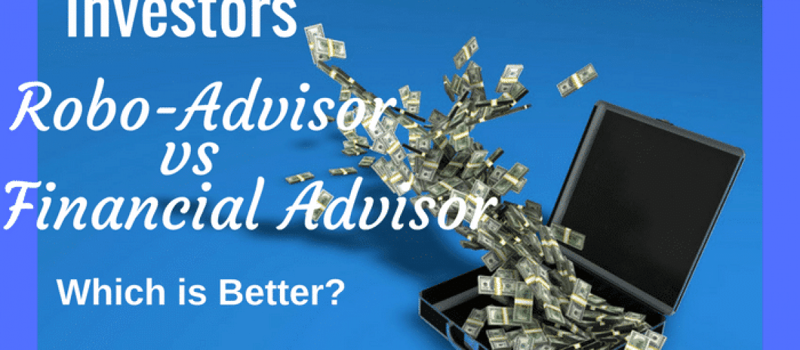 Robo-advisor vs financial advisor - which is better. Get the pros & cons.
