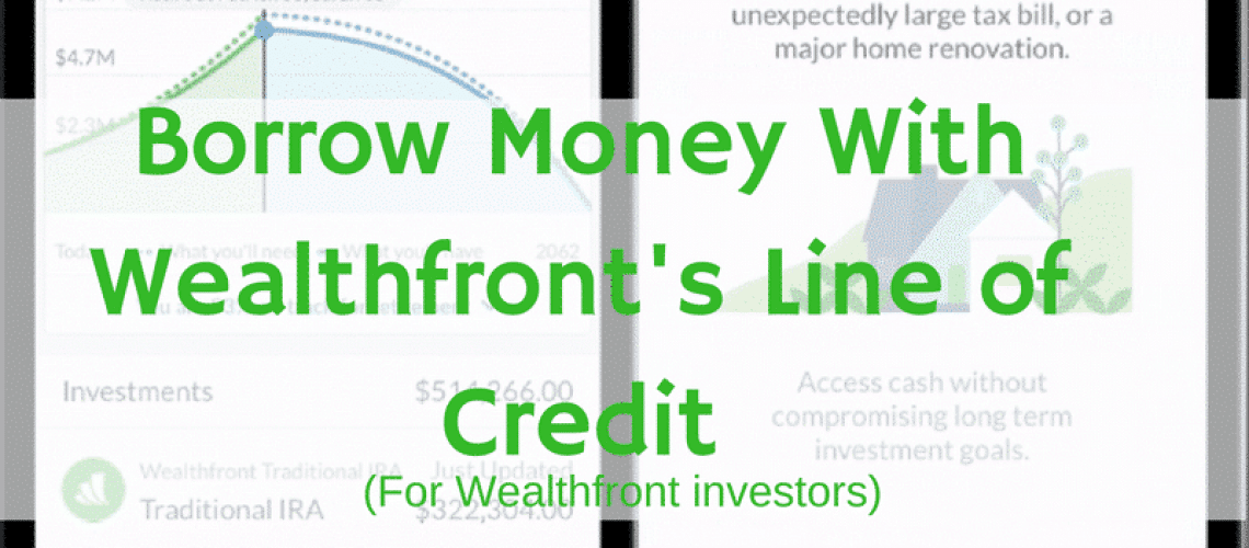 Wealthfront portfolio line of credit - cash alternative. Get money for home repairs, weddings, car down payment & more.